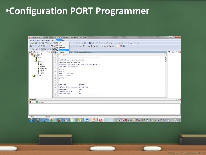 • Configuration PORT Programmer Published by. imeldaflorensia 91
