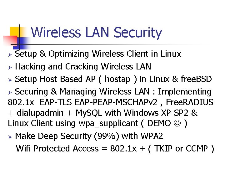 Wireless LAN Security Setup & Optimizing Wireless Client in Linux Ø Hacking and Cracking