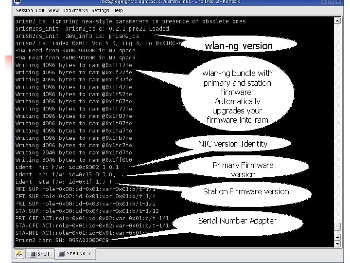 wlan-ng version wlan-ng bundle with primary and station firmware. Automatically upgrades your firmware into