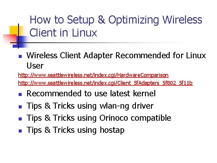 How to Setup & Optimizing Wireless Client in Linux n Wireless Client Adapter Recommended