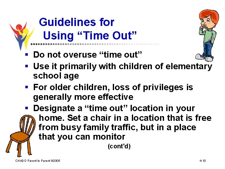 """Guidelines for Using """"Time Out"""" § Do not overuse """"time out"""" § Use it"""