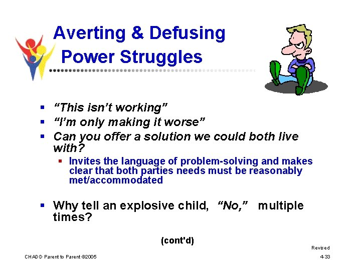 """Averting & Defusing Power Struggles § """"This isn't working"""" § """"I'm only making it"""