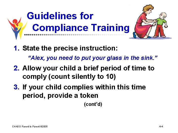 """Guidelines for Compliance Training 1. State the precise instruction: """"Alex, you need to put"""