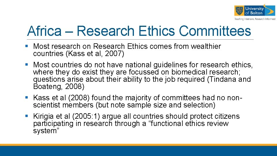 Africa – Research Ethics Committees § Most research on Research Ethics comes from wealthier