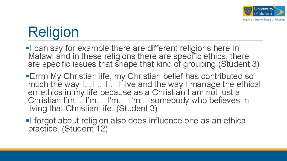 Religion §I can say for example there are different religions here in Malawi and