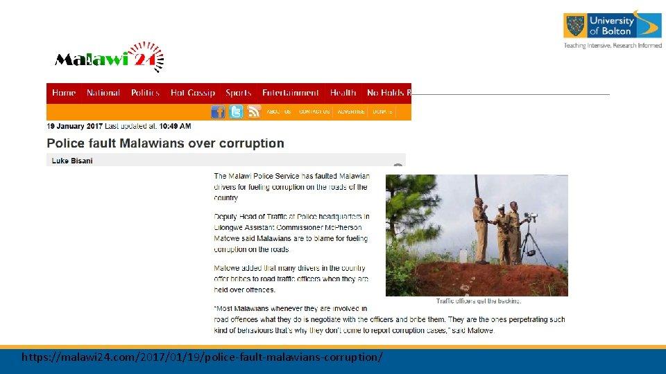 https: //malawi 24. com/2017/01/19/police-fault-malawians-corruption/