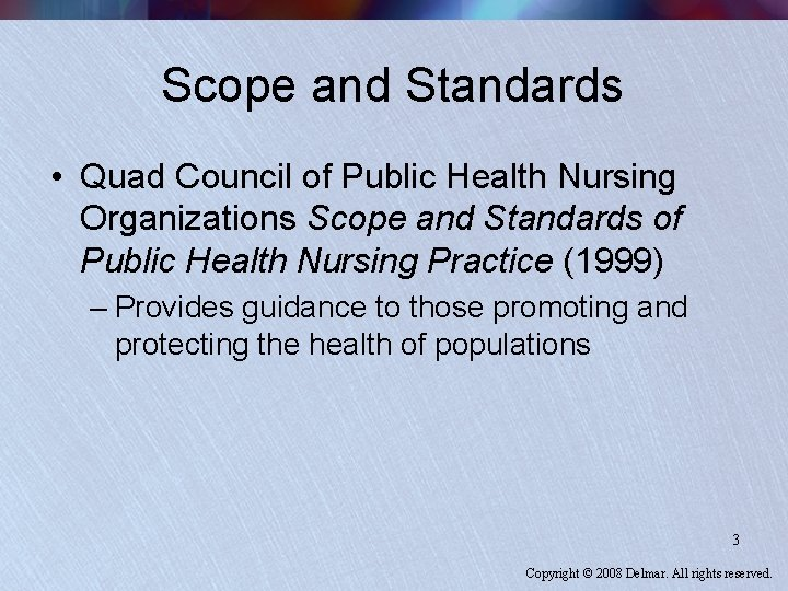 Scope and Standards • Quad Council of Public Health Nursing Organizations Scope and Standards