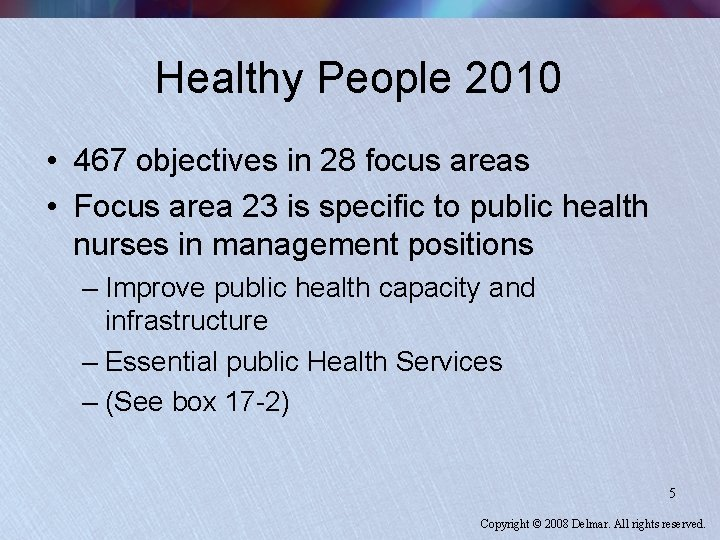 Healthy People 2010 • 467 objectives in 28 focus areas • Focus area 23