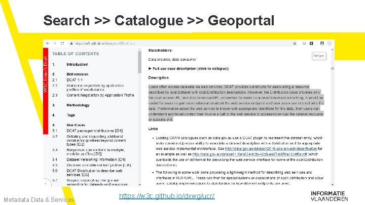 Search >> Catalogue >> Geoportal Metadata Data & Services https: //w 3 c. github.