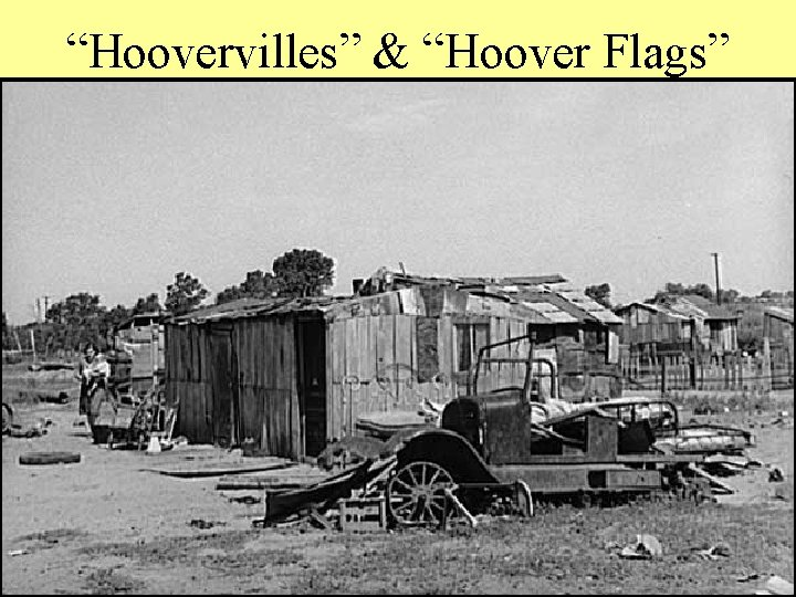 """""""Hoovervilles"""" & """"Hoover Flags"""""""