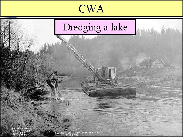 CWA Creating drainage system for an airfield Dredging a lake