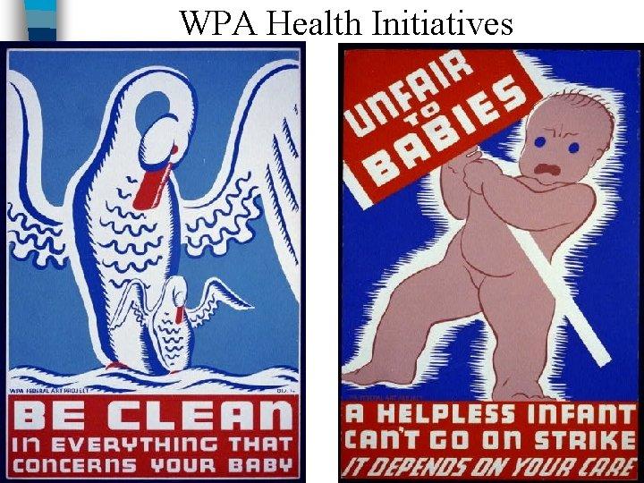 WPA Health Initiatives