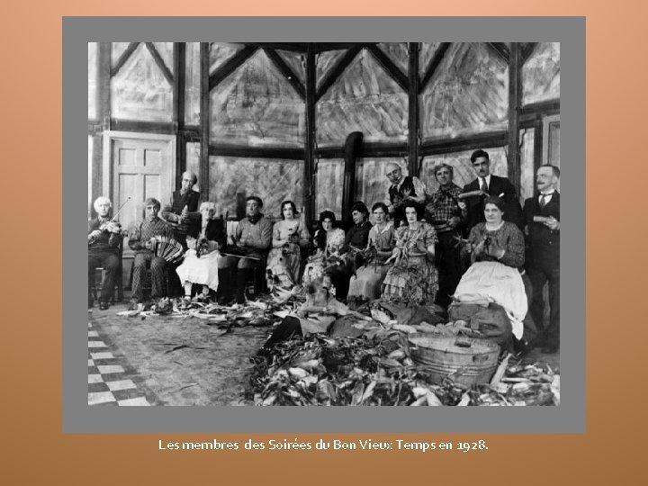 Les membres des Soirées du Bon Vieux Temps en 1928.