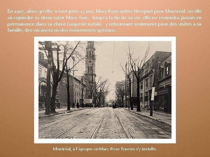 En 1907, alors qu'elle a tout juste 13 ans, Mary Rose quitte Newport pour