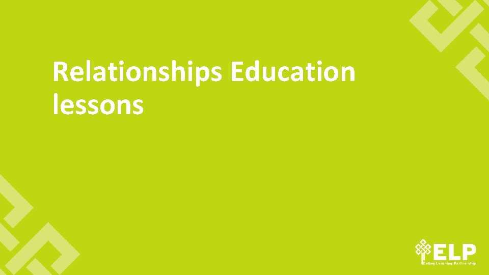 Relationships Education lessons