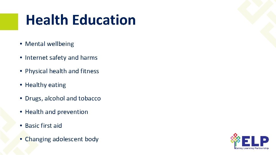 Health Education • Mental wellbeing • Internet safety and harms • Physical health and