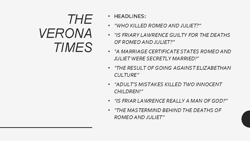 """THE VERONA TIMES • HEADLINES: • """"WHO KILLED ROMEO AND JULIET? """" • """"IS"""
