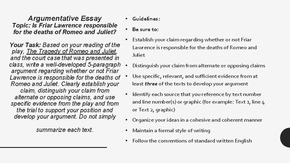 Argumentative Essay Topic: Is Friar Lawrence responsible for the deaths of Romeo and Juliet?