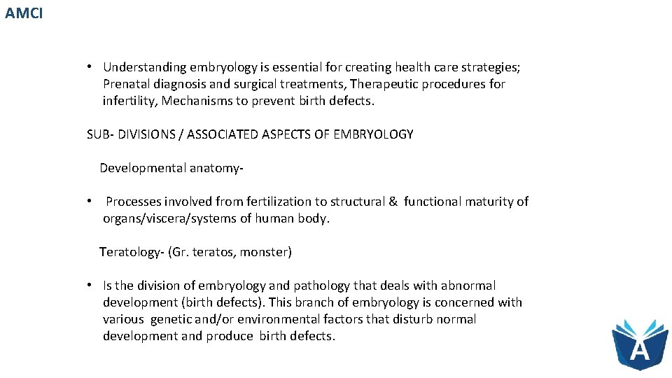 AMCI • Understanding embryology is essential for creating health care strategies; Prenatal diagnosis and