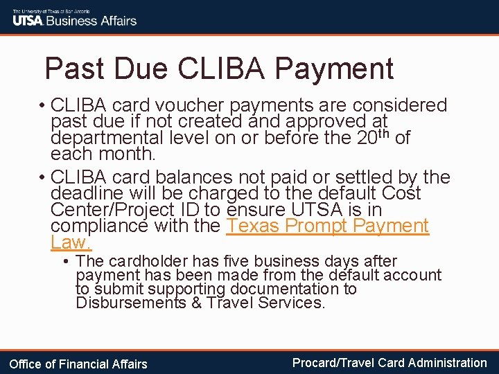 Past Due CLIBA Payment • CLIBA card voucher payments are considered past due if