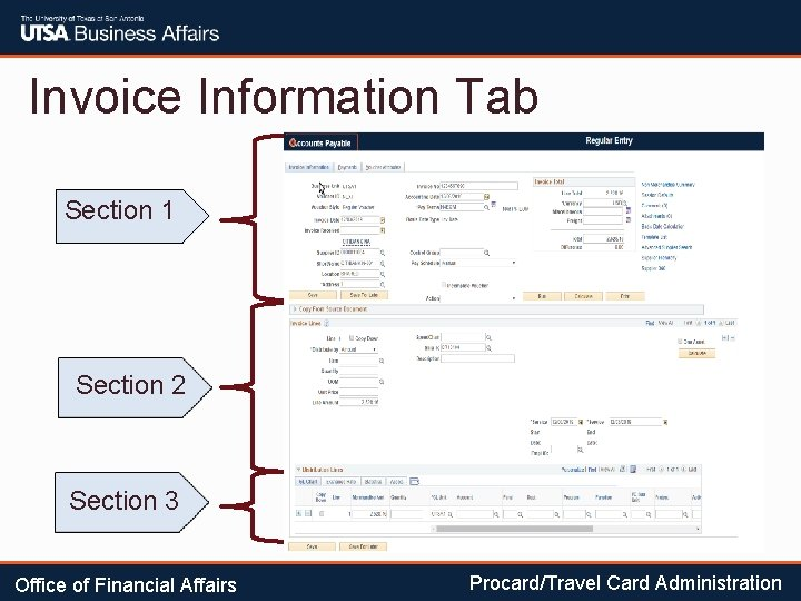 Invoice Information Tab Section 1 Section 2 Section 3 Office of Financial Affairs Procard/Travel