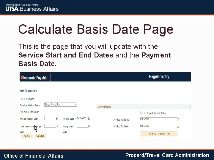 Calculate Basis Date Page This is the page that you will update with the
