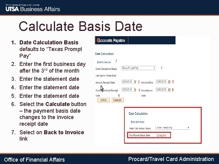 """Calculate Basis Date 1. Date Calculation Basis defaults to """"Texas Prompt Pay"""" 2. Enter"""