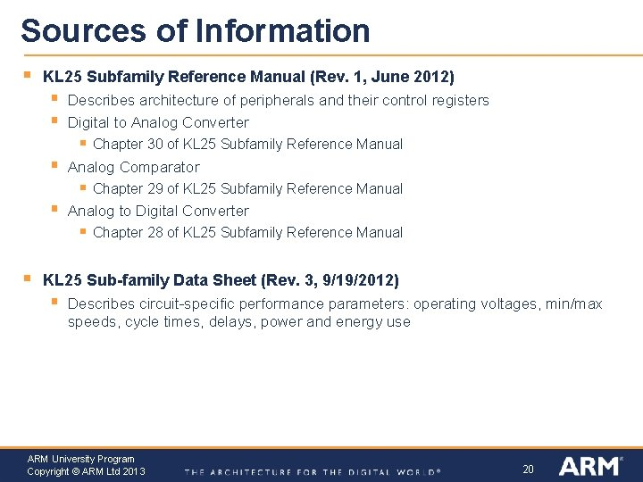 Sources of Information § KL 25 Subfamily Reference Manual (Rev. 1, June 2012) §