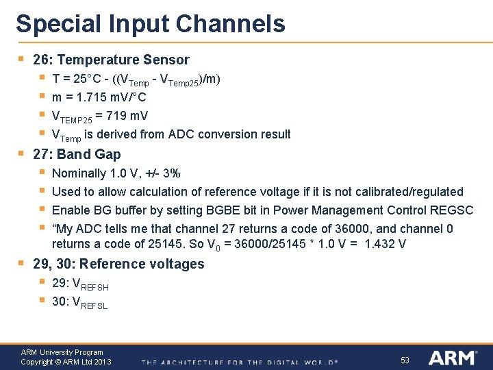 Special Input Channels § 26: Temperature Sensor § § § VTEMP 25 = 719