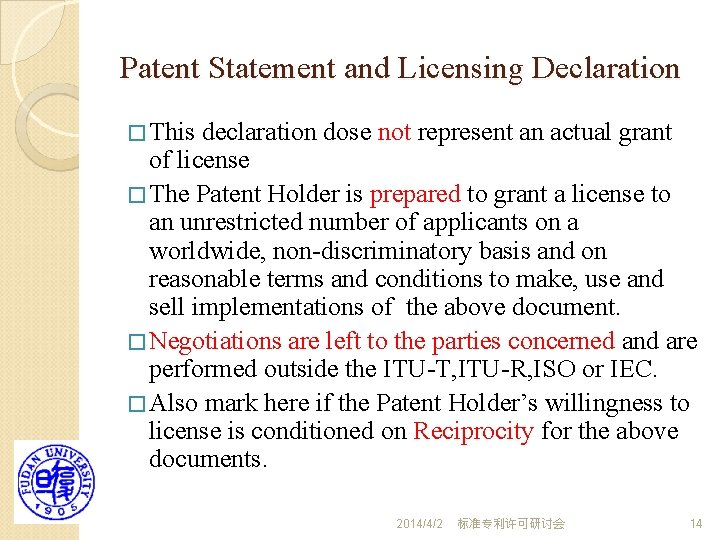 Patent Statement and Licensing Declaration � This declaration dose not represent an actual grant