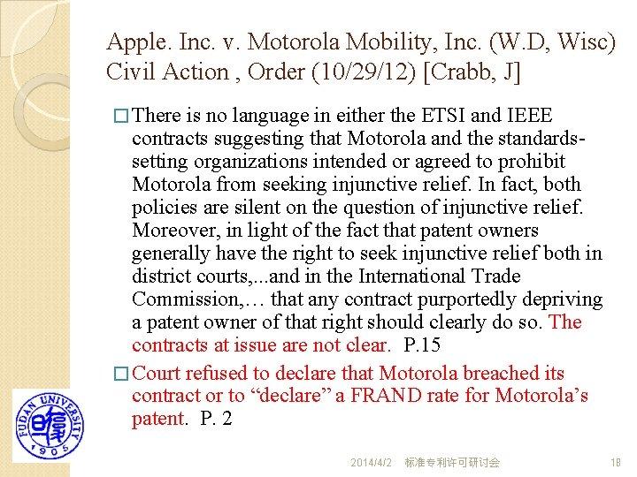 Apple. Inc. v. Motorola Mobility, Inc. (W. D, Wisc) Civil Action , Order (10/29/12)