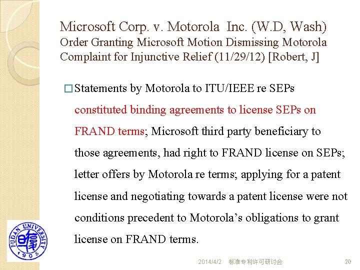 Microsoft Corp. v. Motorola Inc. (W. D, Wash) Order Granting Microsoft Motion Dismissing Motorola