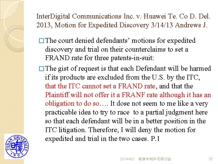 Inter. Digital Communications Inc. v. Huawei Te. Co D. Del. 2013, Motion for Expedited