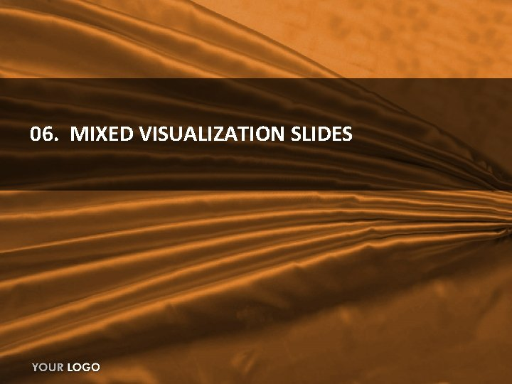 06. MIXED VISUALIZATION SLIDES