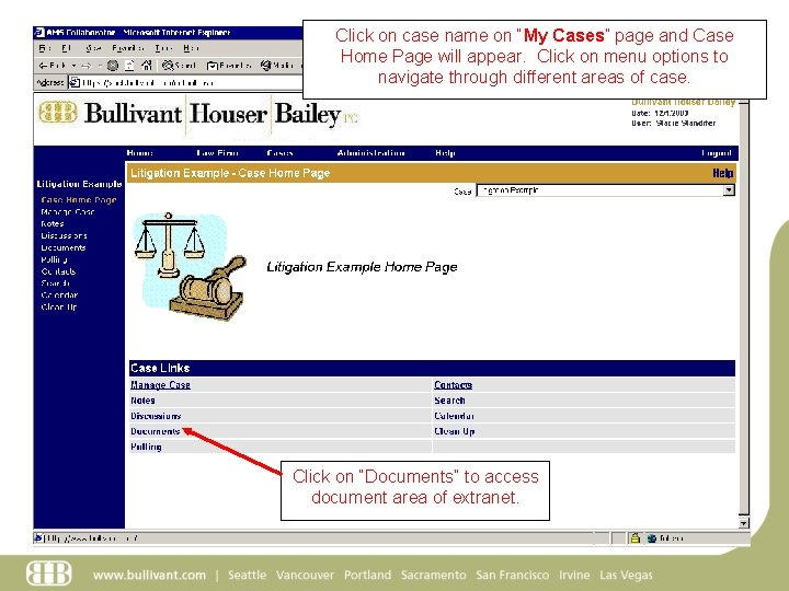 """Click on case name on """"My Cases"""" page and Case Home Page will appear."""