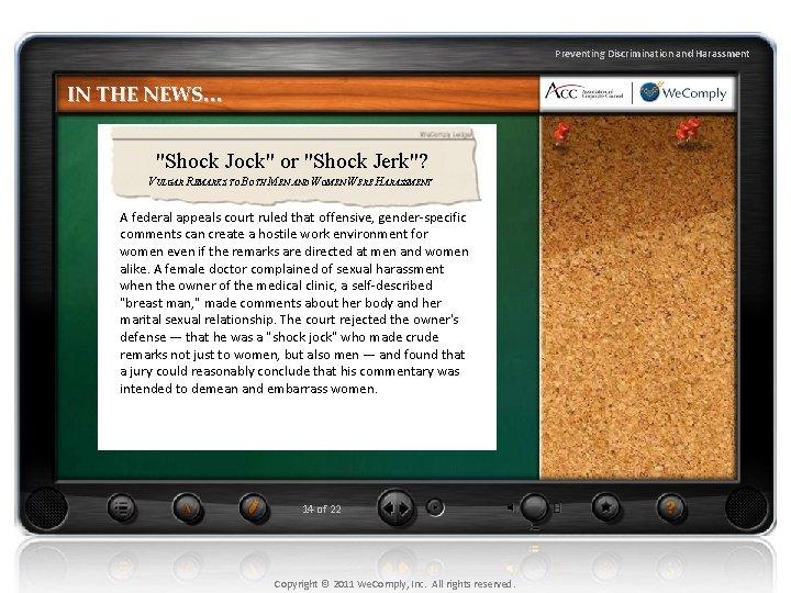 "Preventing Discrimination and Harassment IN THE NEWS… ""Shock Jock"" or ""Shock Jerk""? VULGAR REMARKS"