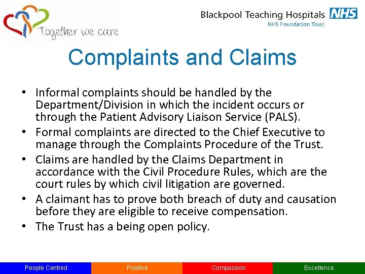 Complaints and Claims • Informal complaints should be handled by the Department/Division in which