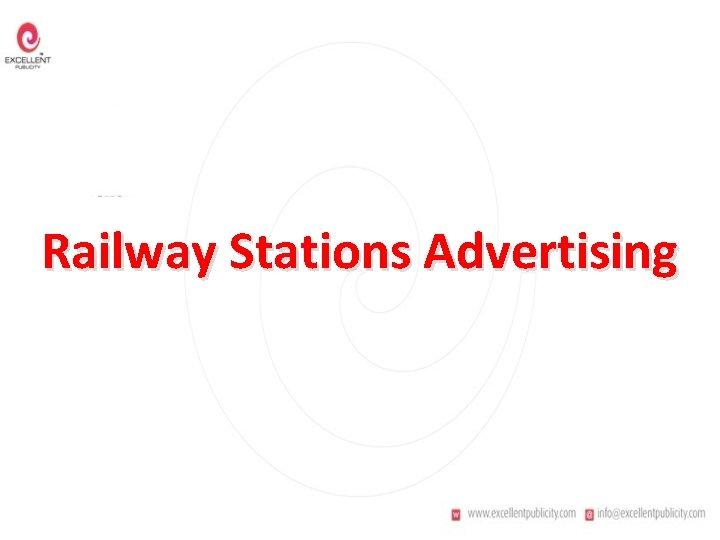 Railway Stations Advertising