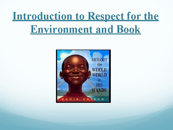 Introduction to Respect for the Environment and Book