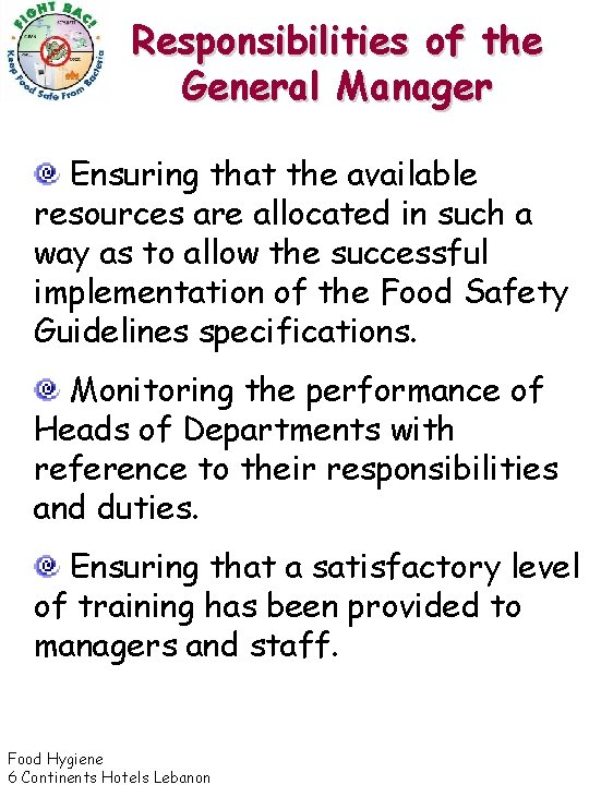 Responsibilities of the General Manager Ensuring that the available resources are allocated in such