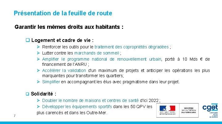 Présentation de la feuille de route Garantir les mêmes droits aux habitants : q