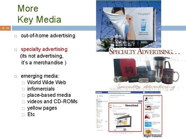 More Key Media 20 - 25 out-of-home advertising specialty advertising (its not advertising, it's