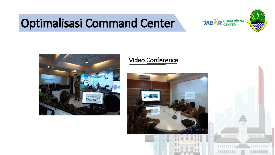 Optimalisasi Command Center Video Conference
