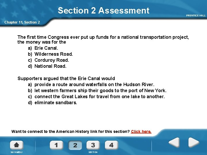 Section 2 Assessment Chapter 11, Section 2 The first time Congress ever put up
