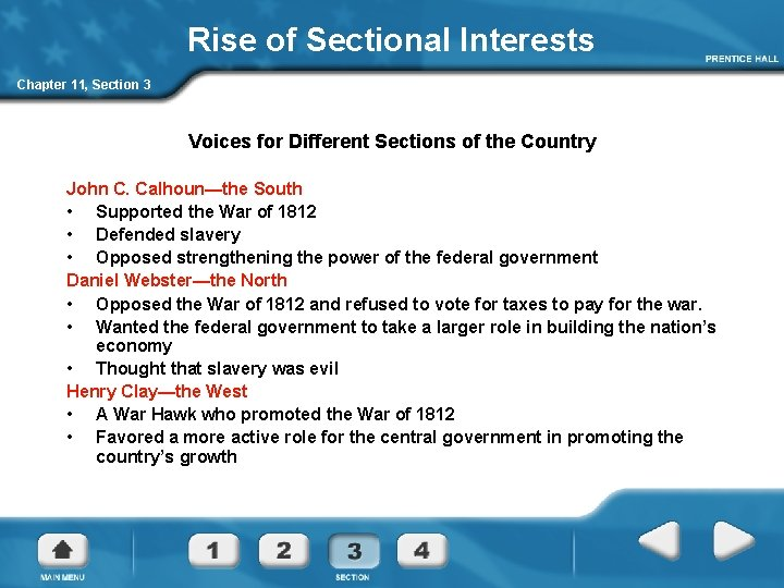 Rise of Sectional Interests Chapter 11, Section 3 Voices for Different Sections of the
