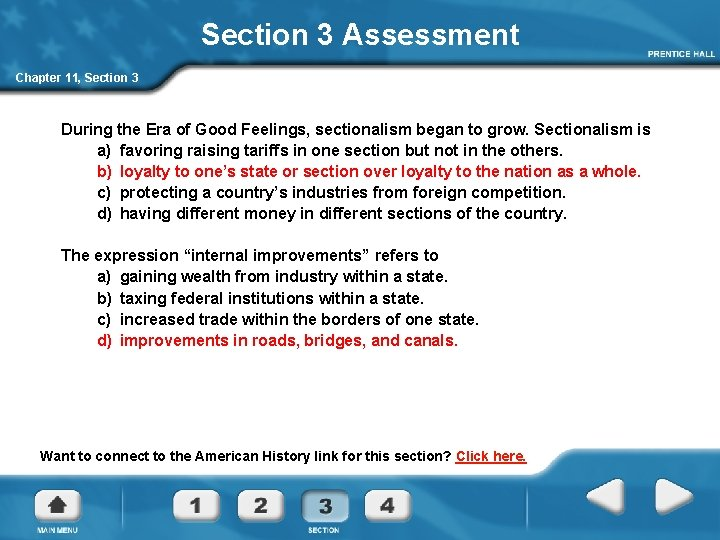 Section 3 Assessment Chapter 11, Section 3 During the Era of Good Feelings, sectionalism