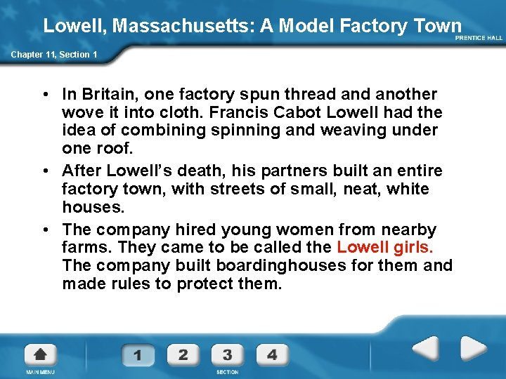 Lowell, Massachusetts: A Model Factory Town Chapter 11, Section 1 • In Britain, one