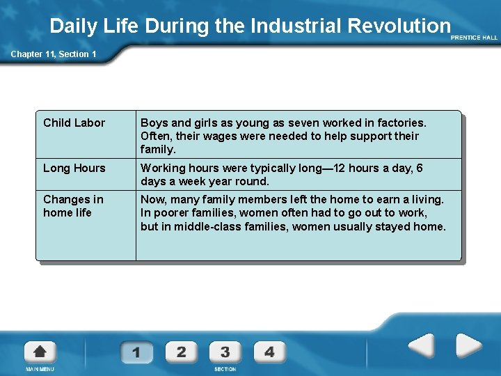 Daily Life During the Industrial Revolution Chapter 11, Section 1 Child Labor Boys and