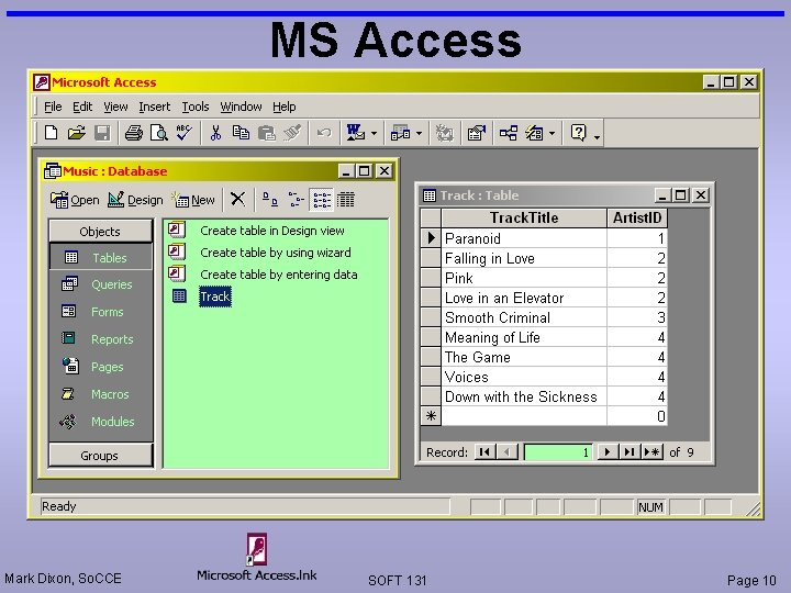 MS Access Mark Dixon, So. CCE SOFT 131 Page 10