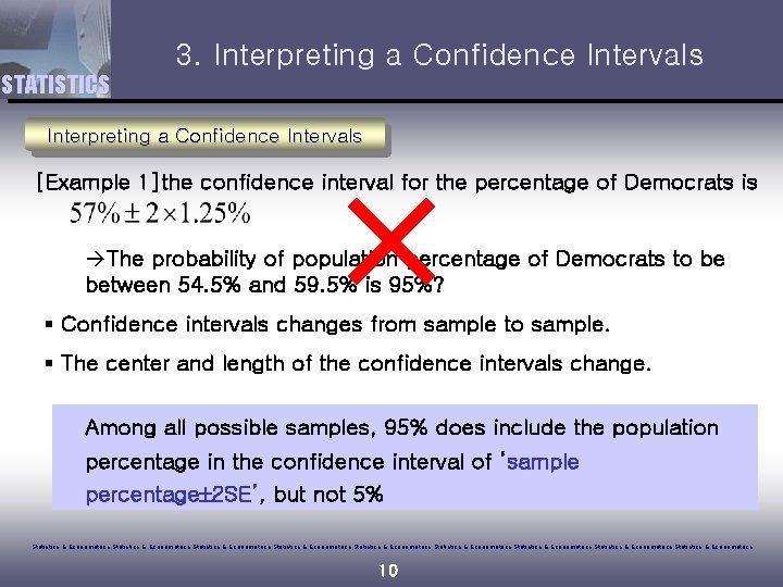 3. Interpreting a Confidence Intervals STATISTICS Interpreting a Confidence Intervals [Example 1]the confidence interval